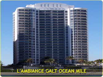 L'AMBIANCE GALT OCEAN MILE CLICK HERE TO VIDIT